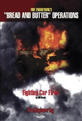 Fighting Car Fires 9781593700911