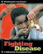 Fighting Disease 9781597711944