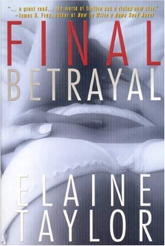 Final Betrayal 9781596871557