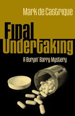 Final Undertaking: A Buryin' Barry Mystery 9781590582497