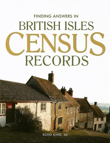 Finding Answers in British Isles Census Records 9781593313005