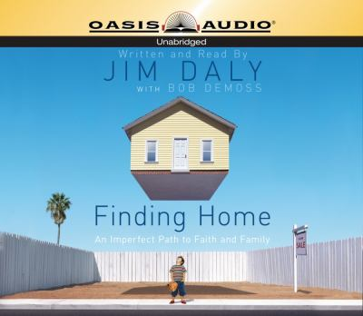 Finding Home: An Imperfect Path to Faith and Family 9781598592382