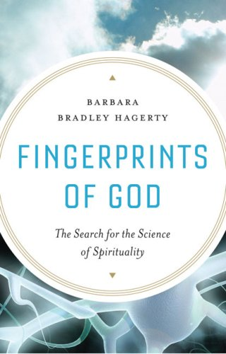 Fingerprints of God: The Search for the Science of Spirituality 9781594488771
