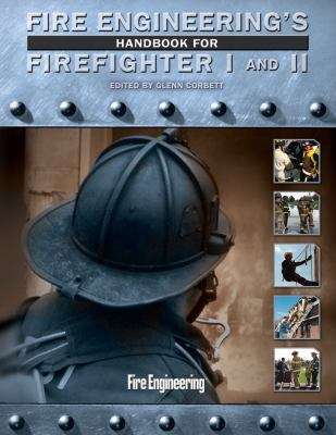 Fire Engineering's Handbook for Firefighter I and II [With 2 DVDs and Paperback Book] 9781593701352
