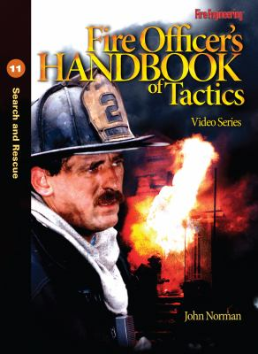 Fire Officer's Handbook of Tactics Video Series #11: Search and Rescue 9781593701956