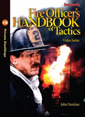 Fire Officer's Handbook of Tactics Video Series #13: Private Dwellings 9781593701970