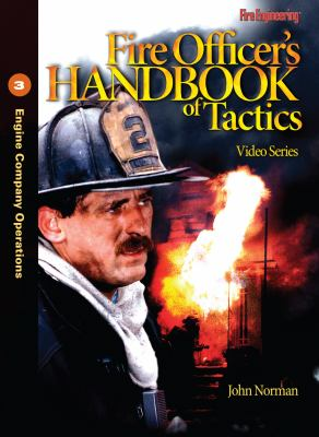 Fire Officer's Handbook of Tactics Video Series #3: Engine Company Operations 9781593701260