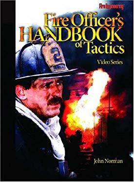 Fire Officer's Handbook of Tactics Video Series: #1 General Principles of Firefighting