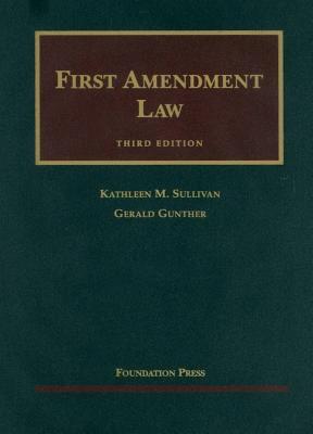 First Amendment Law 9781599412474