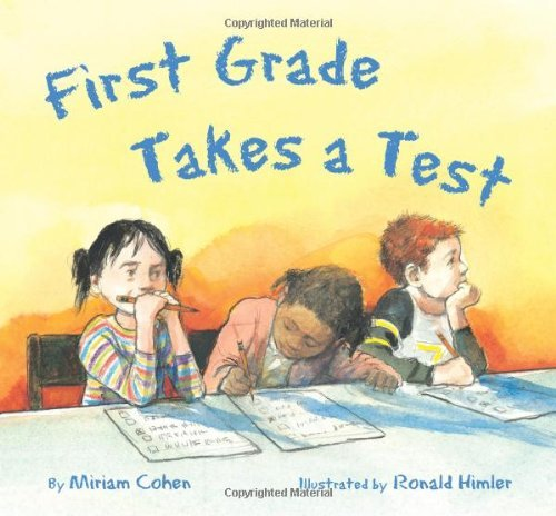 First Grade Takes a Test 9781595720542