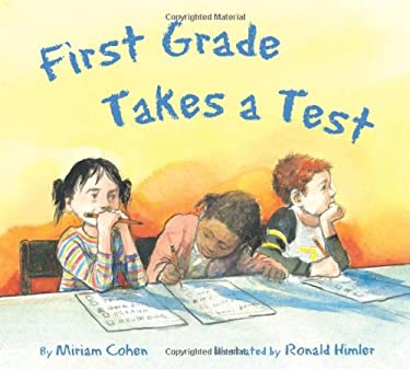First Grade Takes a Test 9781595720559