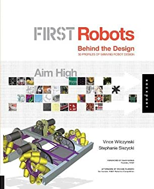 First Robots: Behind the Design 9781592533664