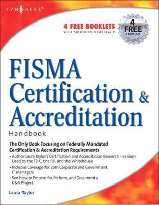 Fisma Certification & Accreditation Handbook 9781597491167