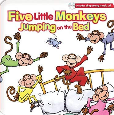Five Little Monkeys Jumping on the Bed [With Sing-Along Music CD] 9781599225814