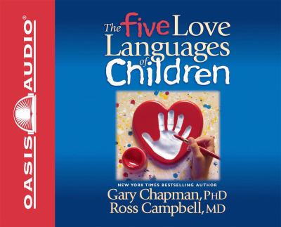 Five Love Languages of Children 9781598593945