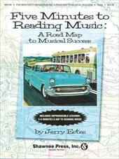 Five Minutes to Reading Music: A Road Map to Musical Success