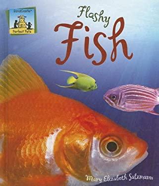Flashy Fish 9781599287478