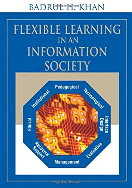 Flexible Learning in an Information Society 9781599043258