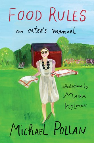 Food Rules: An Eater's Manual 9781594203084