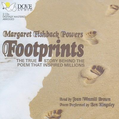 Footprints: The True Story Behind the Poem That Inspired Millions 9781597772426