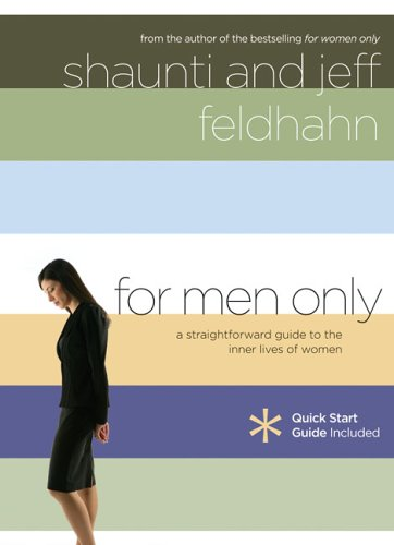 For Men Only: A Straightforward Guide to the Inner Lives of Women 9781590525722