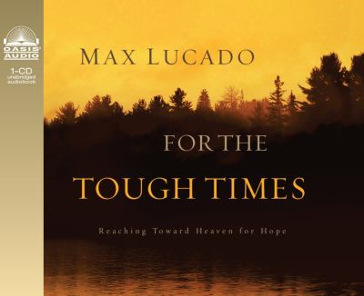 For the Tough Times: Reaching Toward Heaven for Hope & Healing 9781598591675