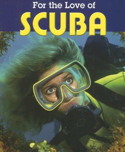For the Love of Scuba 9781590363836