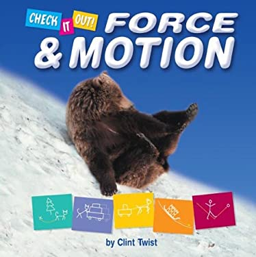 Force & Motion 9781597160612