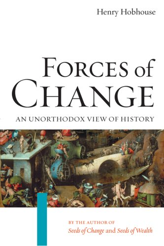 Forces of Change: An Unorthodox View of History 9781593760755