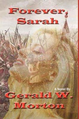 Forever Sarah 9781595071460
