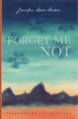 Forget Me Not: A Memoir 9781594850820