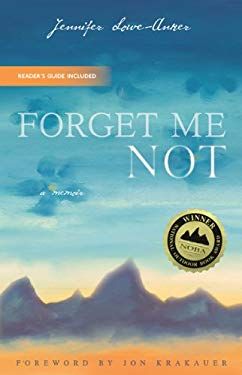 Forget Me Not: A Memoir 9781594852749