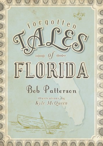 Forgotten Tales of Florida 9781596297999