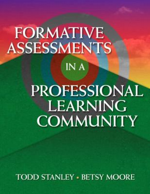 Formative Assessments in a Professional Learning Community 9781596671676
