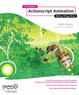 Foundation ActionScript Animation: Making Things Move! 9781590595183