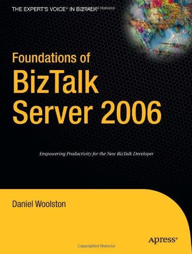 Foundations of BizTalk Server 2006 9781590597750
