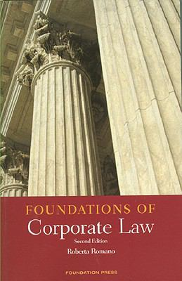 Foundations of Corporate Law 9781599418773