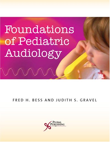 Foundations of Pediatric Audiology 9781597561082