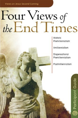 Four Views of the End Times 9781596364264