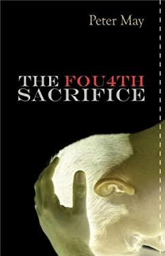 Fourth Sacrifice: A China Thriller 9781590585702