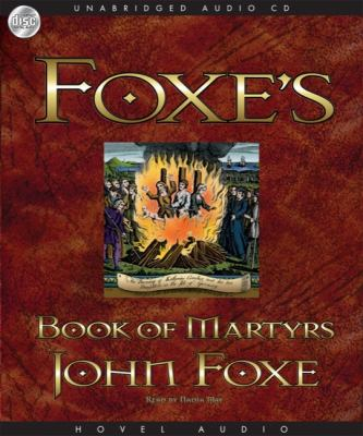 Foxe's Book of Martyrs 9781596446212