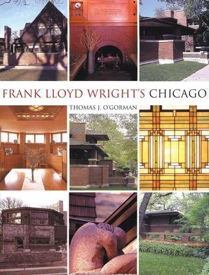 Frank Lloyd Wright's Chicago 9781592231270