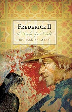 Frederick II: The Wonder of the World 9781594161094