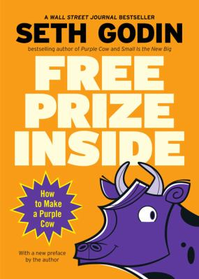 Free Prize Inside!: How to Make a Purple Cow 9781591841678