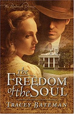 Freedom of the Soul 9781597892216
