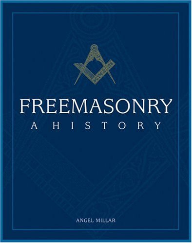 Freemasonry: A History