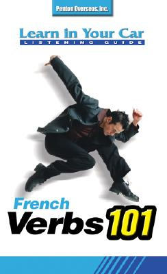 French Verbs 101 [With Listening Guide] 9781591255581