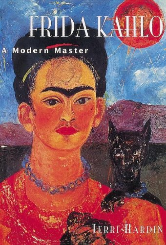 Frida Kahlo: A Modern Master 9781597640893