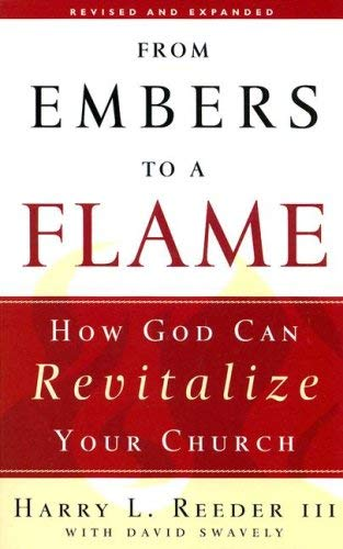 From Embers to a Flame: How God Can Revitalize Your Church 9781596380714