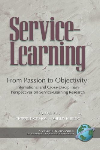 From Passion to Objectivity: International and Cross-Disciplinary Perspectives on Service-Learning Research (PB) 9781593118457